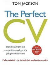 The Perfect CV: Stand Out from the Competition and Get the Job You Really Want