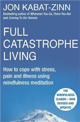 Full Catastrophe Living, Revised Edition