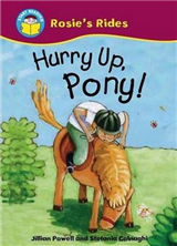Start Reading: Rosie\'s Rides: Hurry Up, Pony!