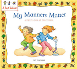 A First Look At: Politeness: My Manners Matter
