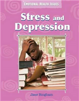 Emotional Health Issues: Stress and Depression