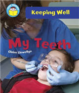 Start Reading: Keeping Well: My Teeth