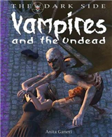 Dark Side: Vampires and the Undead