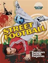 Radar: Street Sports: Street Football