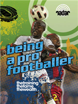 Radar: Top Jobs: Being a Pro Footballer