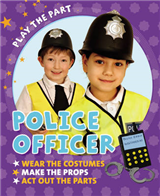 Play the Part: Police Officer