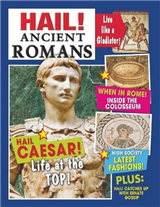 Hail!: Ancient Romans