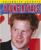 Celebrity Secrets: Young Royals