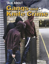 Talk About: Gangs and Knife Crime