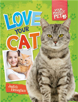 Your Perfect Pet: Love Your Cat