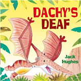 Dinosaur Friends: Dachy\'s Deaf