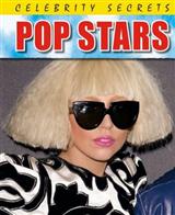 Celebrity Secrets: Pop Stars