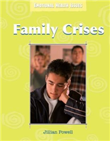 Emotional Health Issues: Family Crises