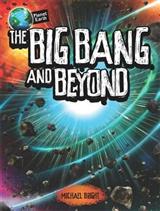 Planet Earth: The Big Bang and Beyond