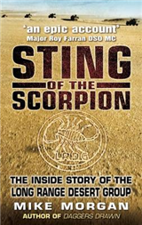The Sting of the Scorpion: The Inside Story of the Long Range Desert Group