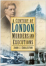 A Century of London Murder & Executions