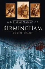 A Grim Almanac of Birmingham