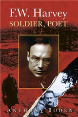 F.W. Harvey: Soldier, Poet