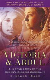 Victoria & Abdul: The True Story of the Queen\'s Closest Confidant