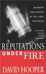 Reputations Under Fire: Winners and Losers in the Libel Business