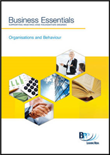 Business Essentials Organisation and Behaviour: Study Text