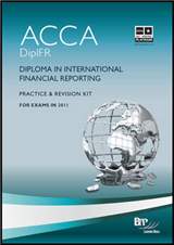 Diploma in International Financial Reporting: Practice and Revision Kit