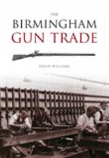 The Birmingham Gun Trade
