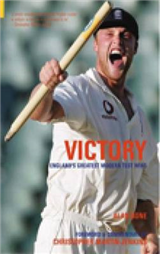 Victory!: England\'s Greatest Modern Test Wins