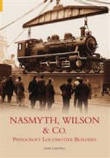 Nasmyth, Wilson & Co.: Patricroft Locomotive Builders
