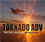 Tornado ADV: The Last Cold War Interceptor