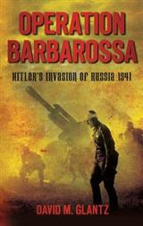 Operation Barbarossa: Hitler\'s Invasion of Russia 1941
