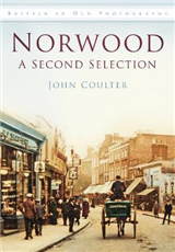 Norwood: A Second Selection: Britain in Old Photographs