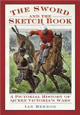 The Sword and the Sketch book: A Pictorial History of Queen Victoria\'s Wars