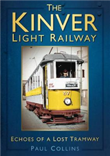 The Kinver Light Railway: Echoes of a Lost Tramway