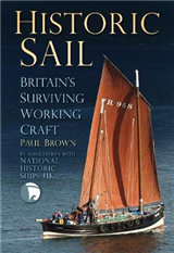 Historic Sail: Britain\'s Surviving Working Craft