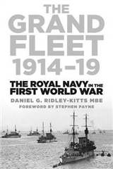 The Grand Fleet 1914-19: The Royal Navy in the First World War