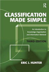 Classification Made Simple: An Introduction to Knowledge Organisation and Information Retrieval