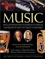 Music: An Illustrated Encyclopedia of Musical Instruments and the Great Composers