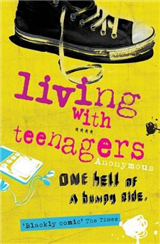Living with Teenagers: One Hell of a Bumpy Ride