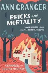 Bricks and Mortality: Campbell & Carter Mystery 3