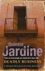 Deadly Business (Primavera Blackstone series, Book 4): A twisting crime novel of intrigue and suspense