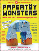 Paper Toy Monsters: Make Your Very Own Amazing Paper Toys