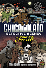 Chicagoland Book 3: Night of the Living Dogs