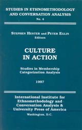 Culture in Action: Studies in Membership Categorization Analysis