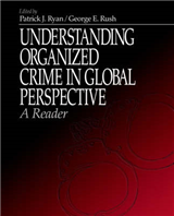 Understanding Organized Crime in Global Perspective: A Reader
