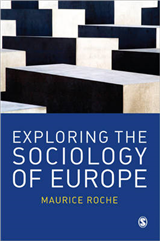 Exploring the Sociology of Europe: An Analysis of the European Social Complex