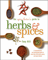 The Spice Lover\'s Guide to Herbs and Spices: Seasonings for the Global Kitchen