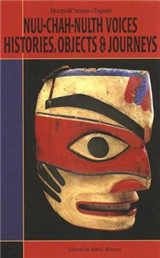 Nuu-Chah-Hulth Voices, History, Objects and Journeys
