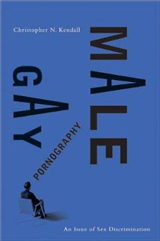 Gay Male Pornography: An Issue of Sex Discrimination