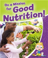 On a Mission for Good Nutrition!